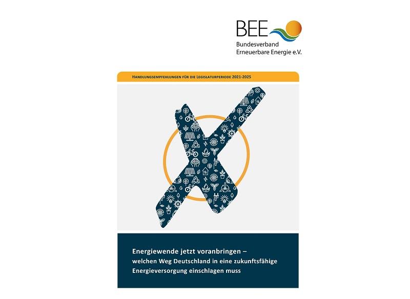 """Zu sehen ist das Deckblatt des BEE-Vorschlagspapiers """"Energiewende jetzt voranbringen – Welchen Weg Deutschland in eine zukunftsfähige Energieversorgung einschlagen muss""""."""