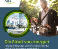 """Zu sehen ist das Deckblatt der DLR-Studie """"Die Stadt von morgen. Herausforderungen und Lösungsansätze für eine nachhaltige urbane Mobilität"""""""