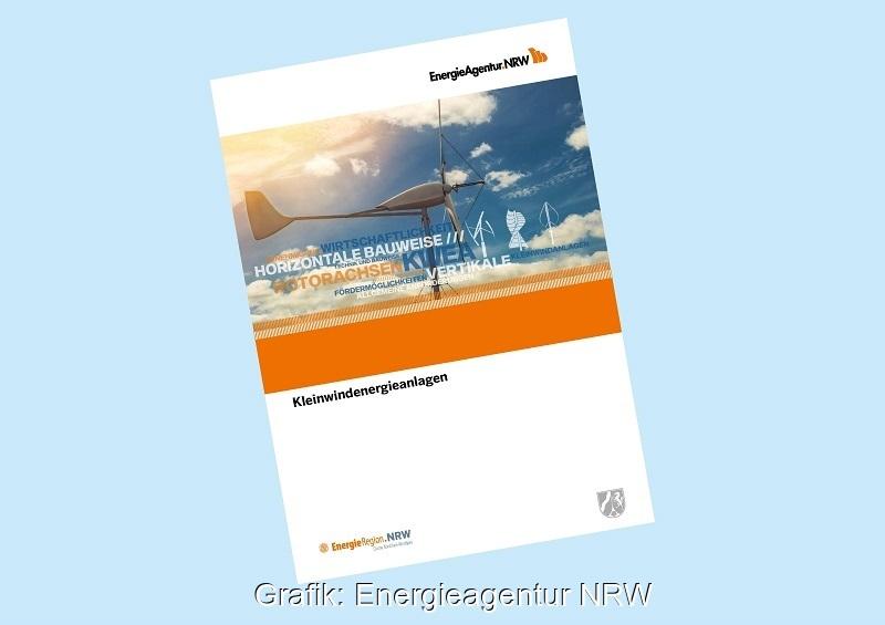 Zu sehen ist das Deckblatt der Publikation Kleinwindenergieanlagen der Energieagentur NRW.