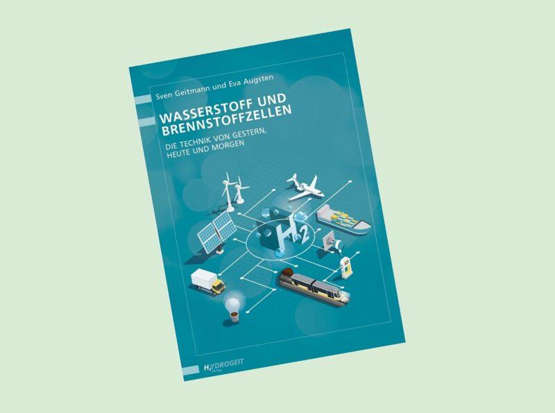 Zu sehen ist das Cover des Buches Wasserstoff und Brennstoffzellen