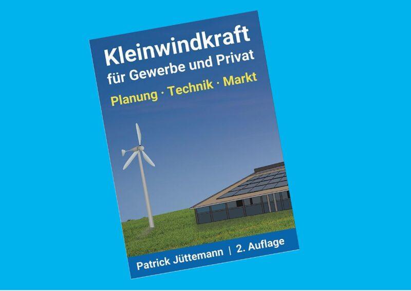 Zu sehen ist das Cover des E-Books Kleinwindkraft für Gewerbe und Privat.